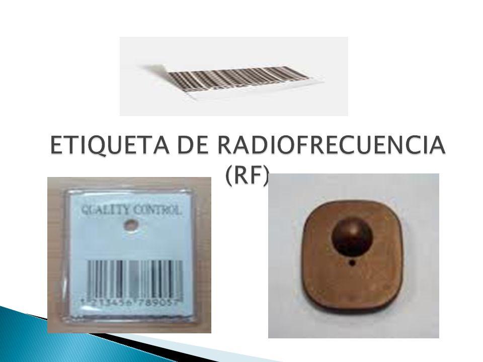 ETIQUETA DE RADIOFRECUENCIA (RF)