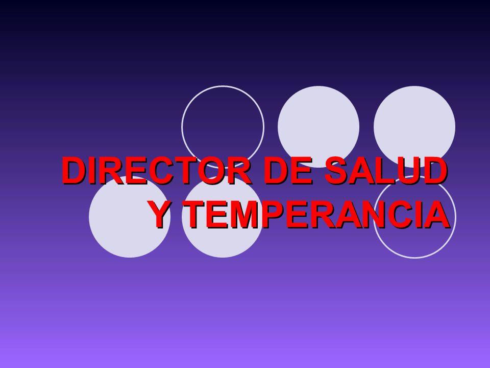 DIRECTOR DE SALUD Y TEMPERANCIA