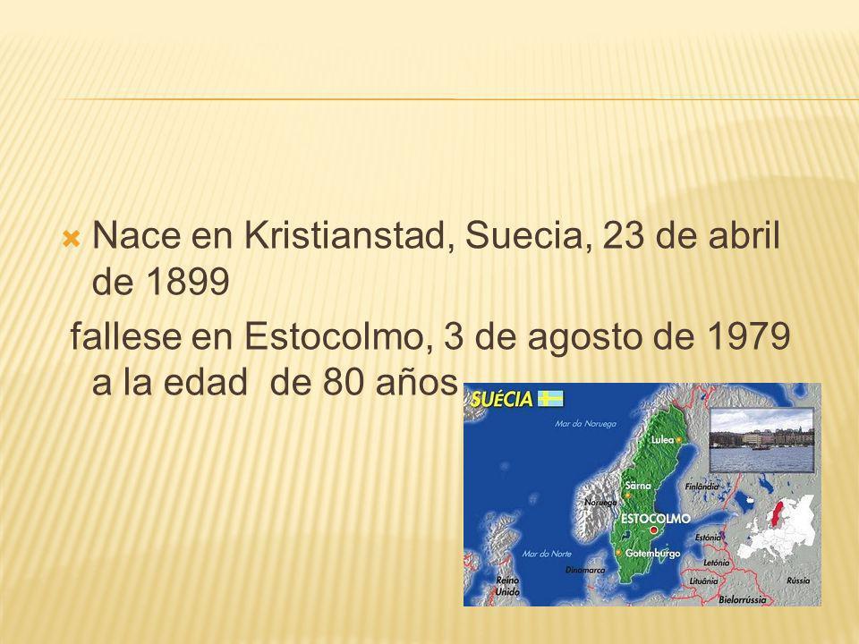 Nace en Kristianstad, Suecia, 23 de abril de 1899