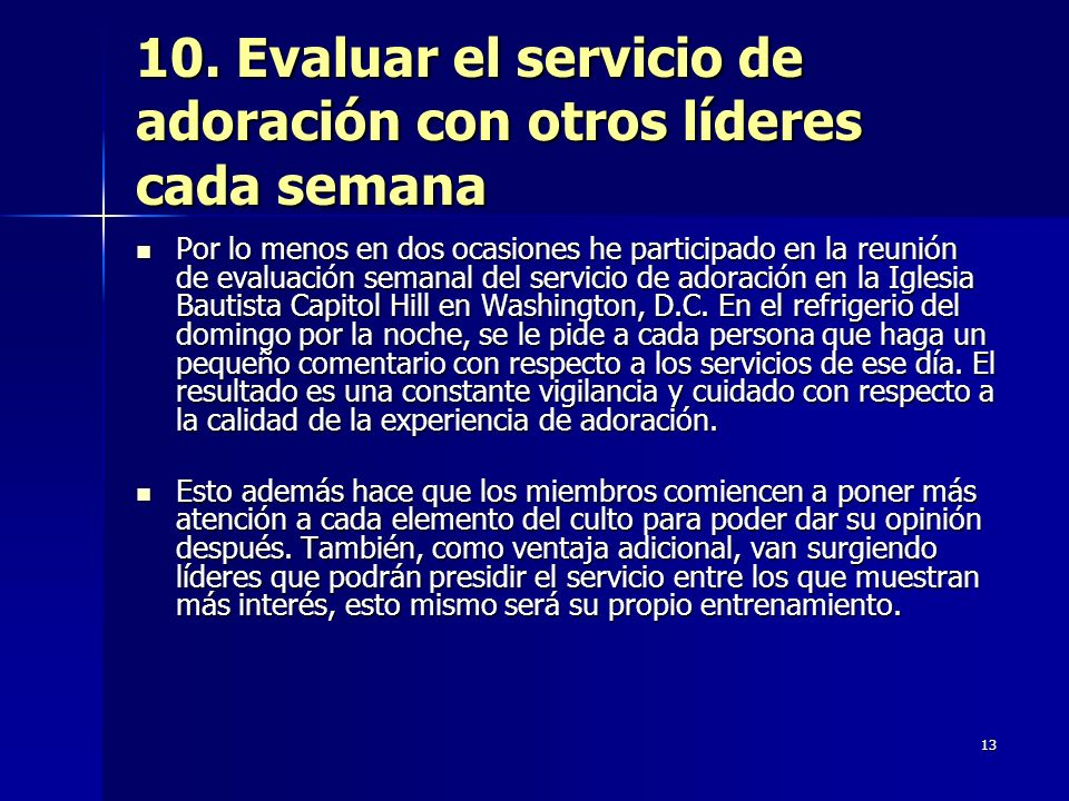 10. Evaluar el servicio de adoración con otros líderes cada semana
