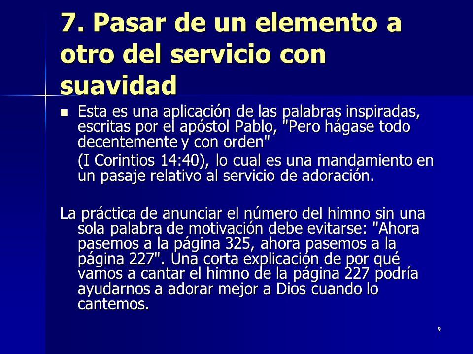 7. Pasar de un elemento a otro del servicio con suavidad