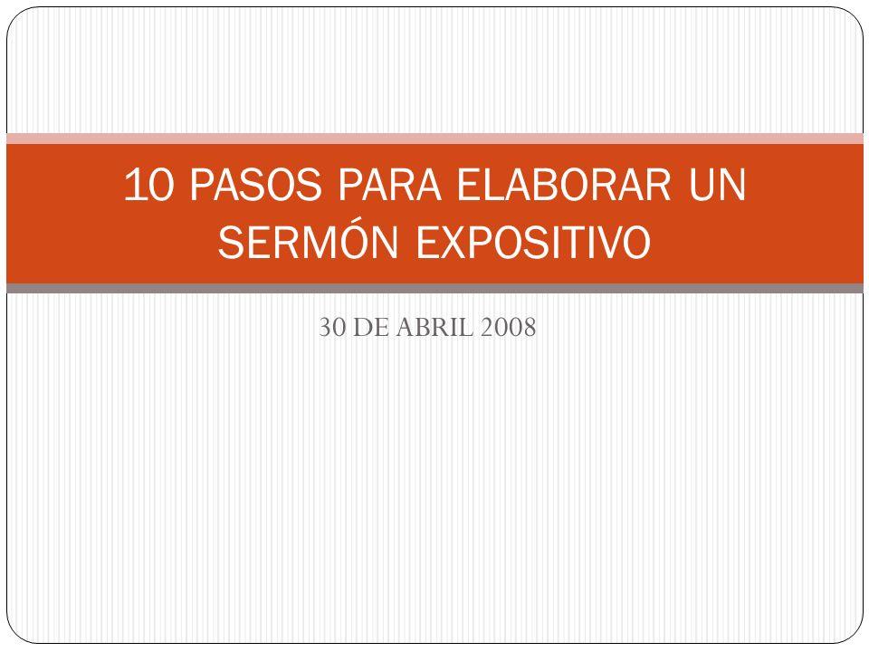 10 PASOS PARA ELABORAR UN SERMÓN EXPOSITIVO