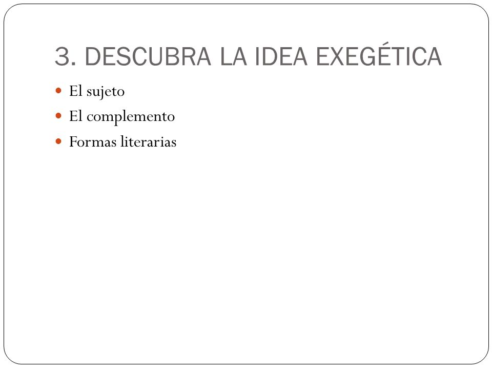 3. DESCUBRA LA IDEA EXEGÉTICA