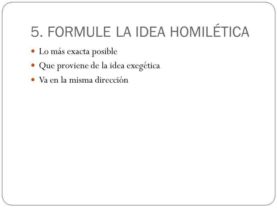 5. FORMULE LA IDEA HOMILÉTICA