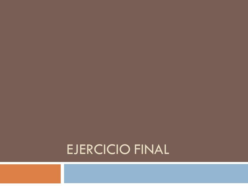 EJERCICIO FINAL