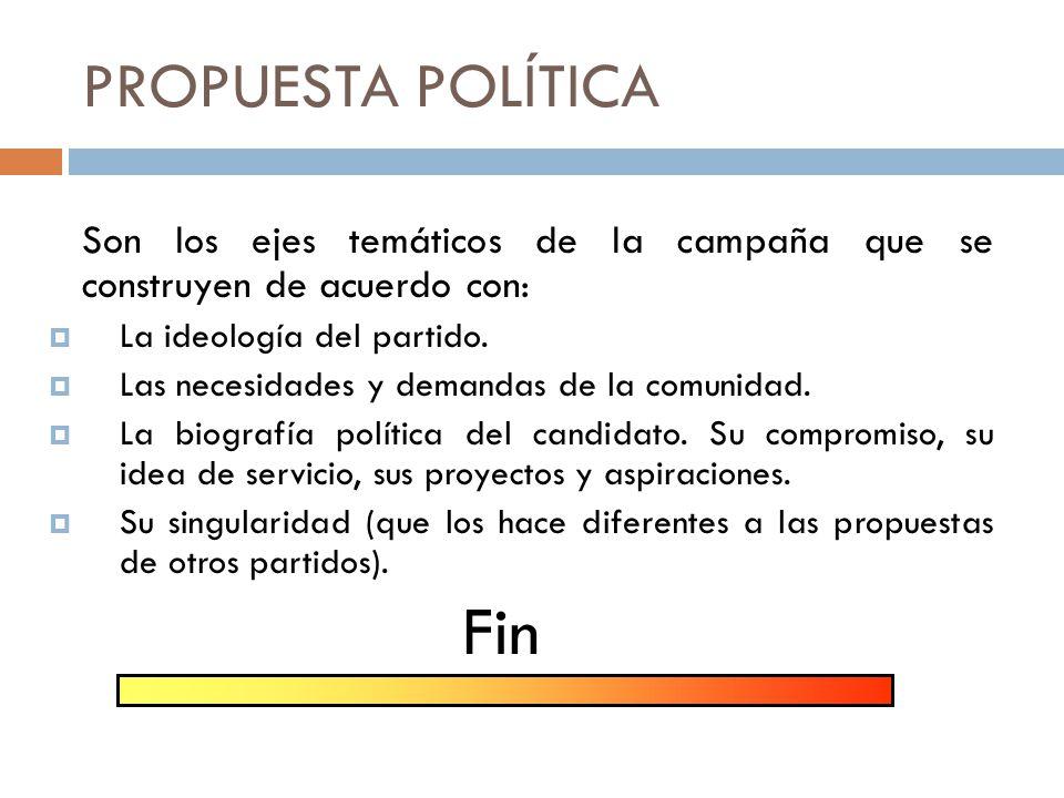 Fin PROPUESTA POLÍTICA