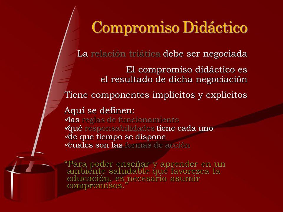 Compromiso Didáctico La relación triática debe ser negociada