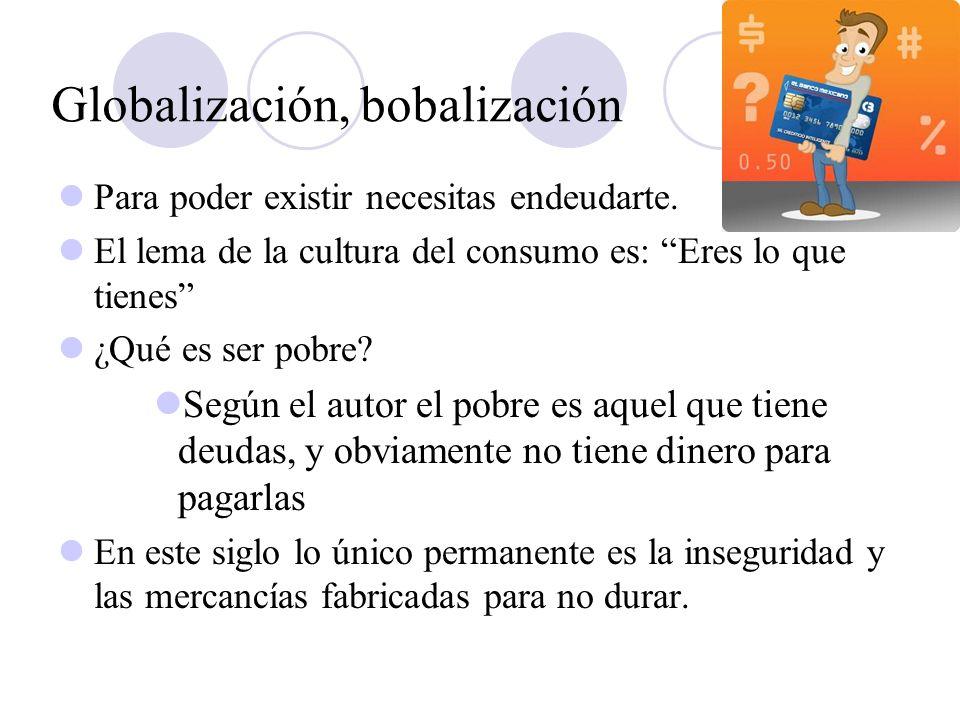 Globalización, bobalización