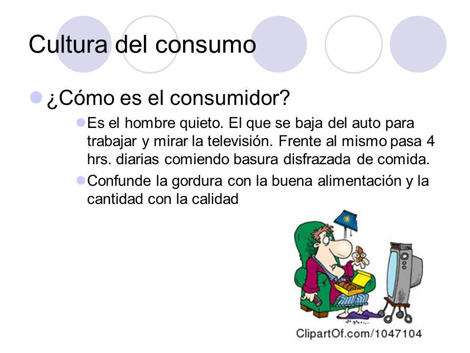 Cultura del consumo ¿Cómo es el consumidor