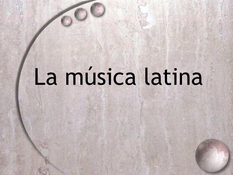 La música latina