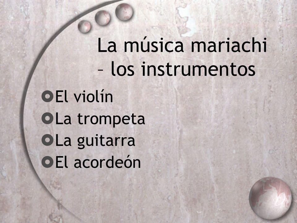 La música mariachi – los instrumentos