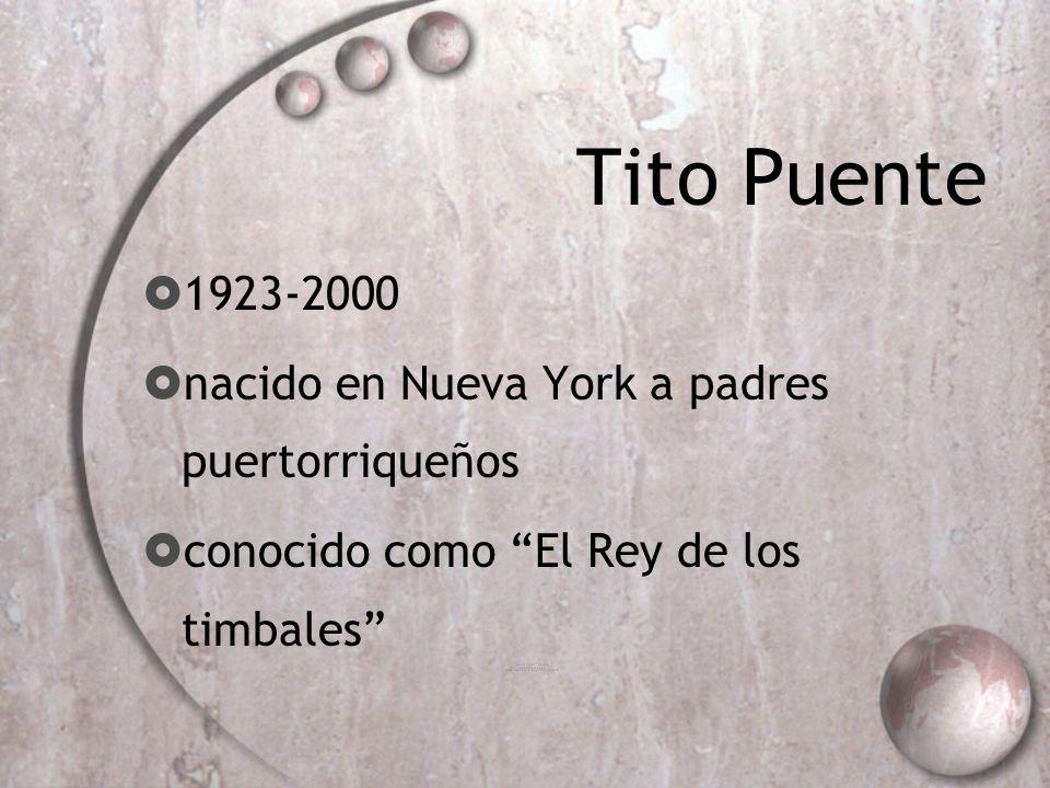 Tito Puente 1923-2000 nacido en Nueva York a padres puertorriqueños