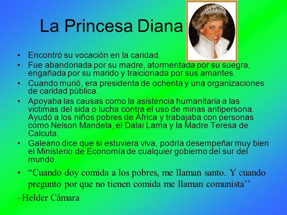 La Princesa DianaEncontró su vocación en la caridad.