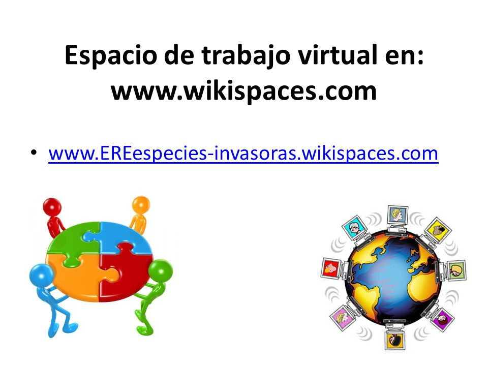 Espacio de trabajo virtual en: www.wikispaces.com