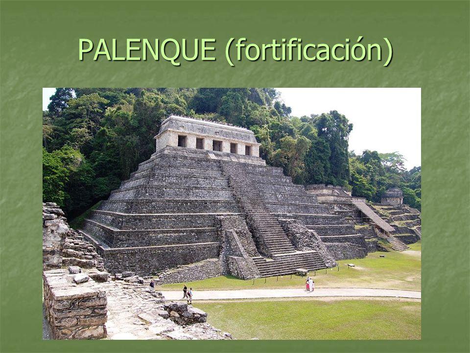PALENQUE (fortificación)