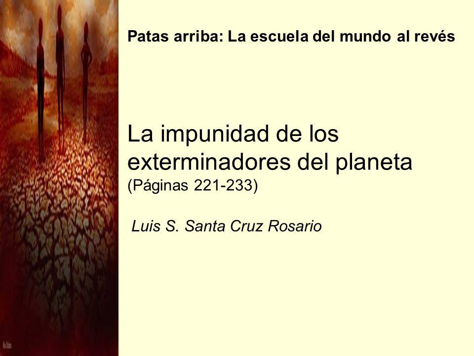 La impunidad de los exterminadores del planeta (Páginas 221-233)