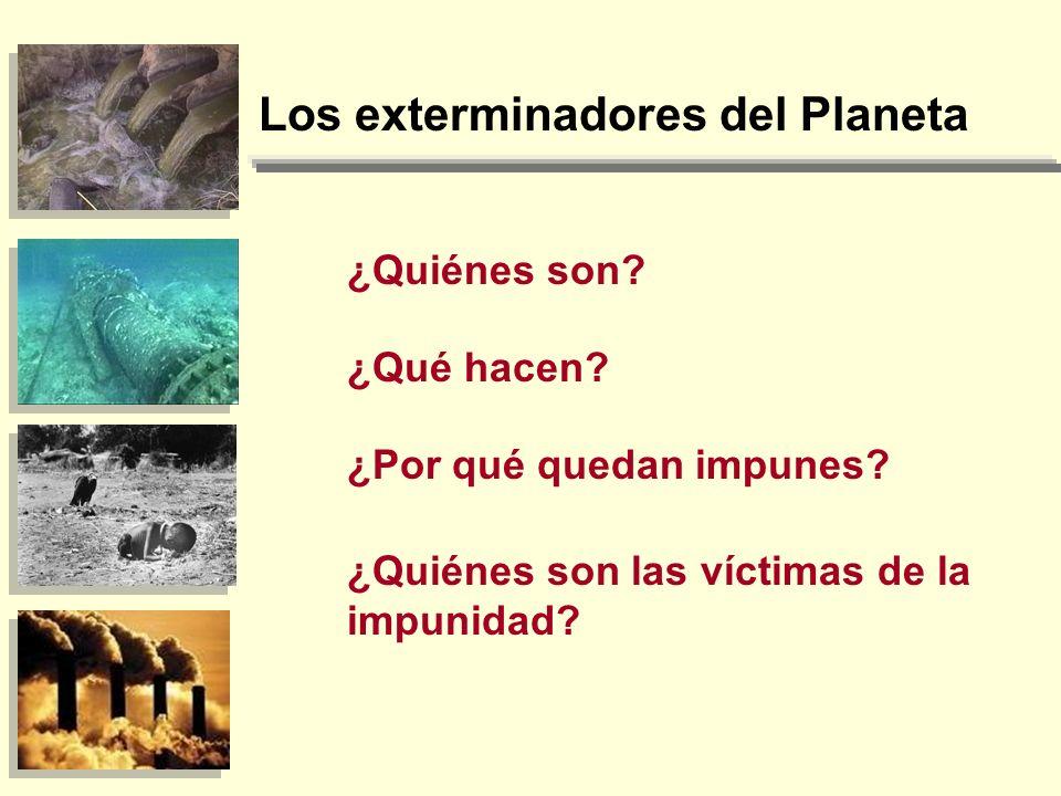 Los exterminadores del Planeta
