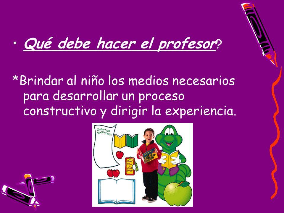 Qué debe hacer el profesor