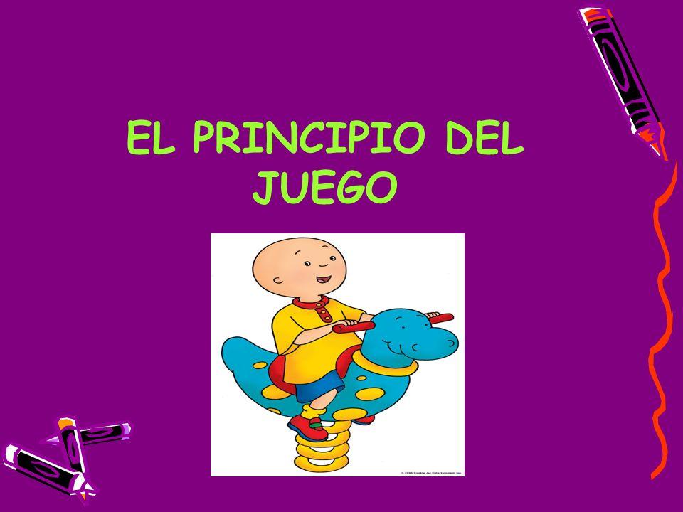 EL PRINCIPIO DEL JUEGO