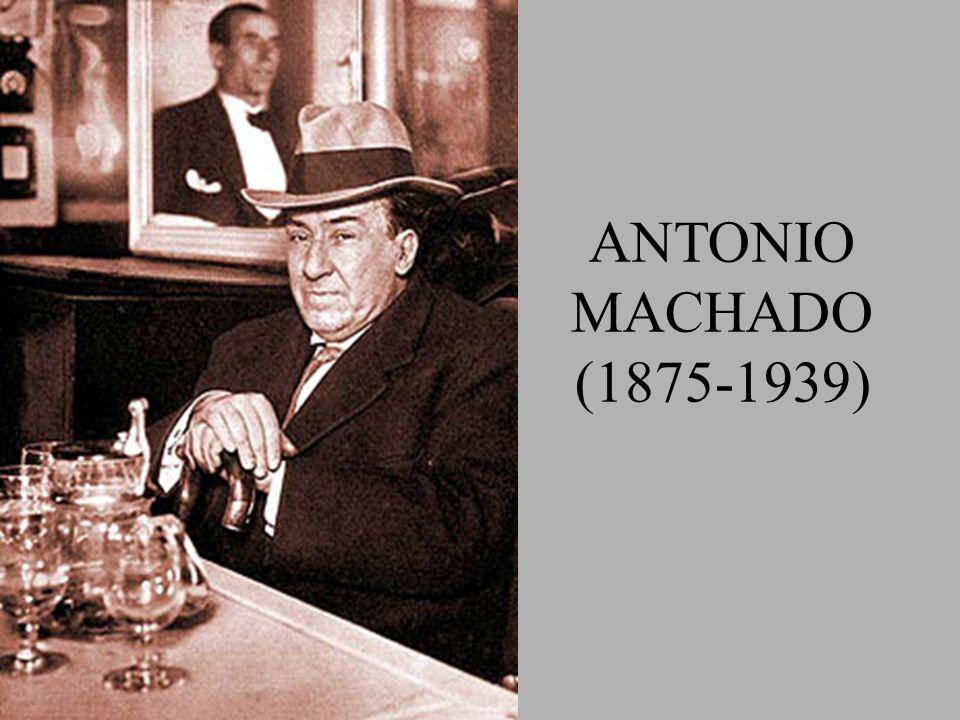 ANTONIO MACHADO (1875-1939)