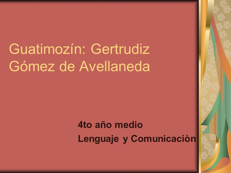 Guatimozín: Gertrudiz Gómez de Avellaneda