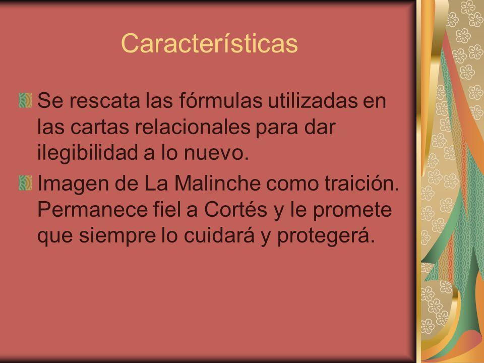 Características Se rescata las fórmulas utilizadas en las cartas relacionales para dar ilegibilidad a lo nuevo.