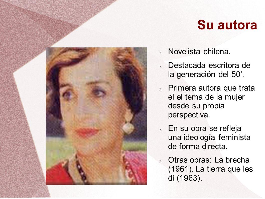 Su autora Novelista chilena.