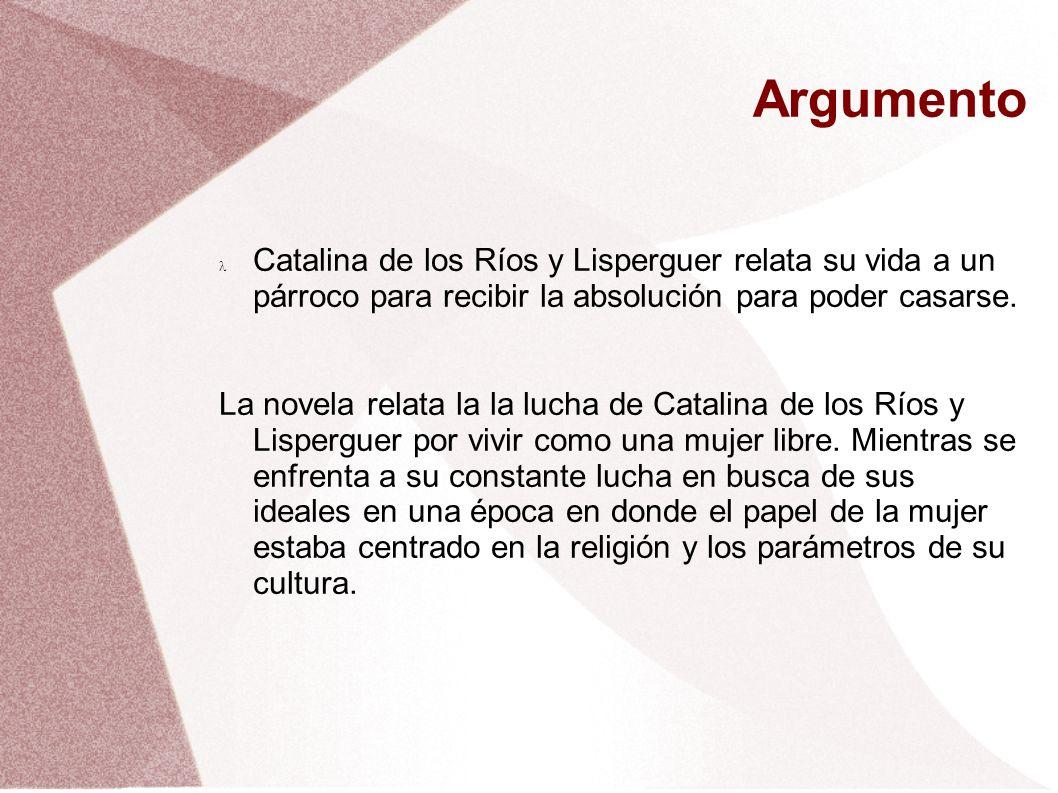 ArgumentoCatalina de los Ríos y Lisperguer relata su vida a un párroco para recibir la absolución para poder casarse.