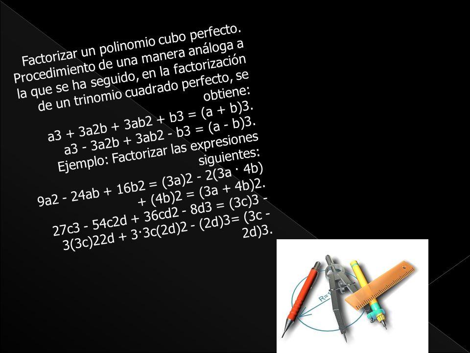 Factorizar un polinomio cubo perfecto