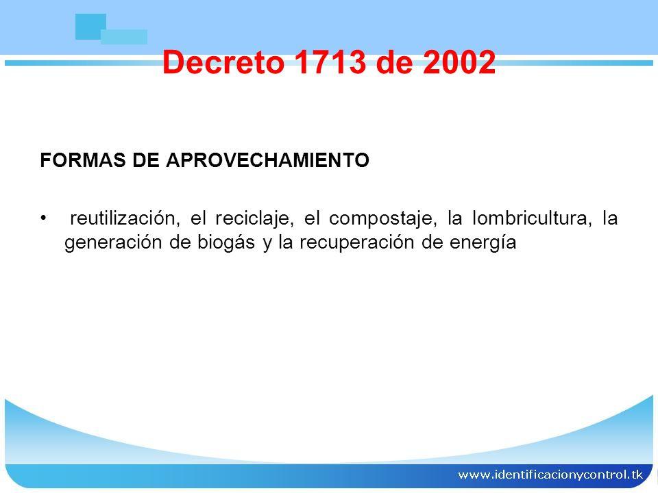 Decreto 1713 de 2002 FORMAS DE APROVECHAMIENTO