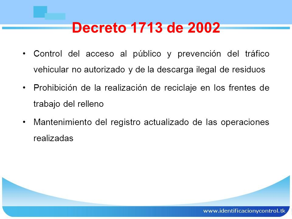 Decreto 1713 de 2002 Control del acceso al público y prevención del tráfico vehicular no autorizado y de la descarga ilegal de residuos.