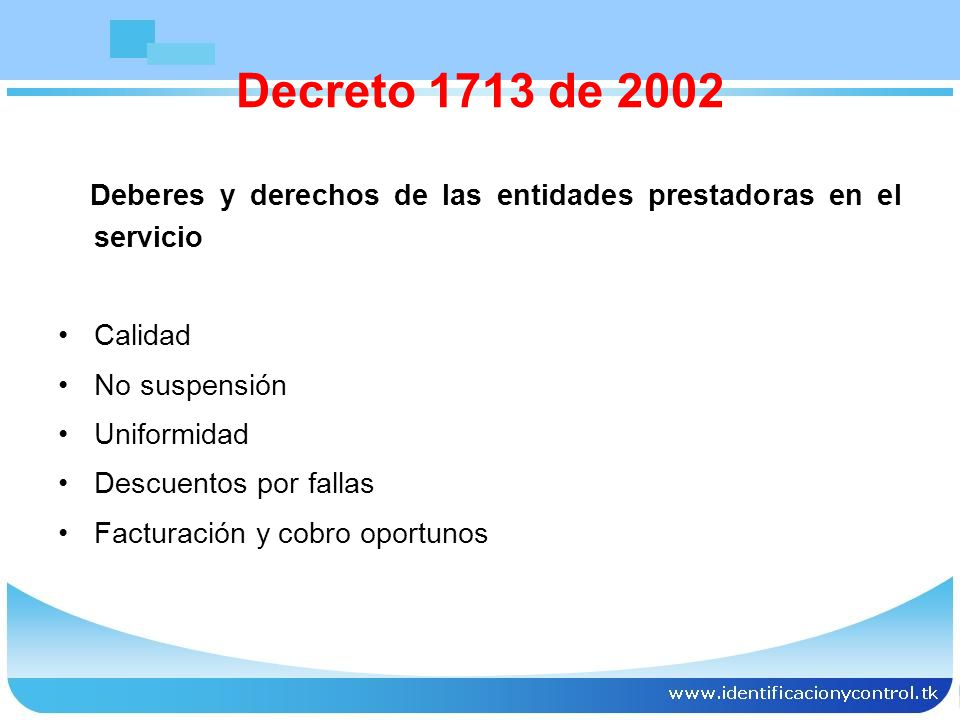 Decreto 1713 de 2002 Deberes y derechos de las entidades prestadoras en el servicio. Calidad. No suspensión.