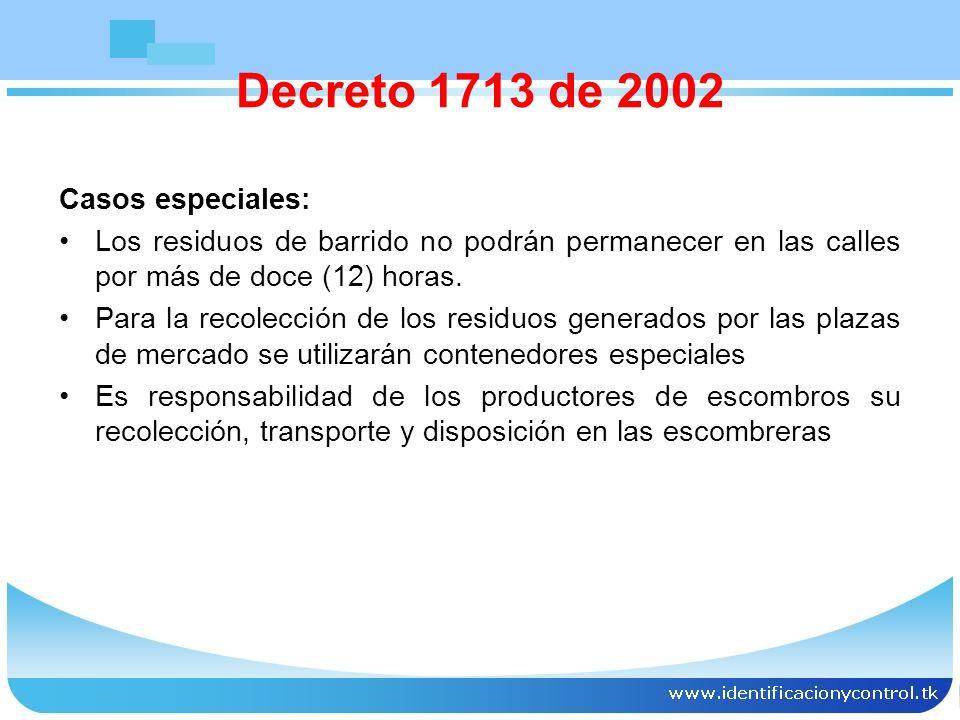 Decreto 1713 de 2002 Casos especiales: