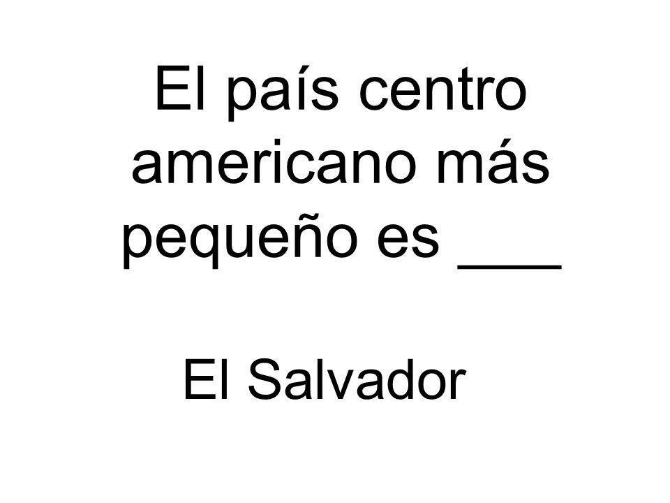 El país centro americano más pequeño es ___