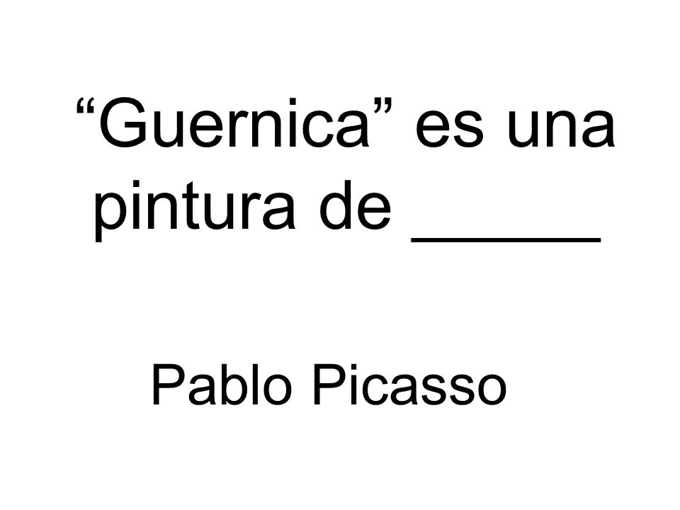 Guernica es una pintura de _____