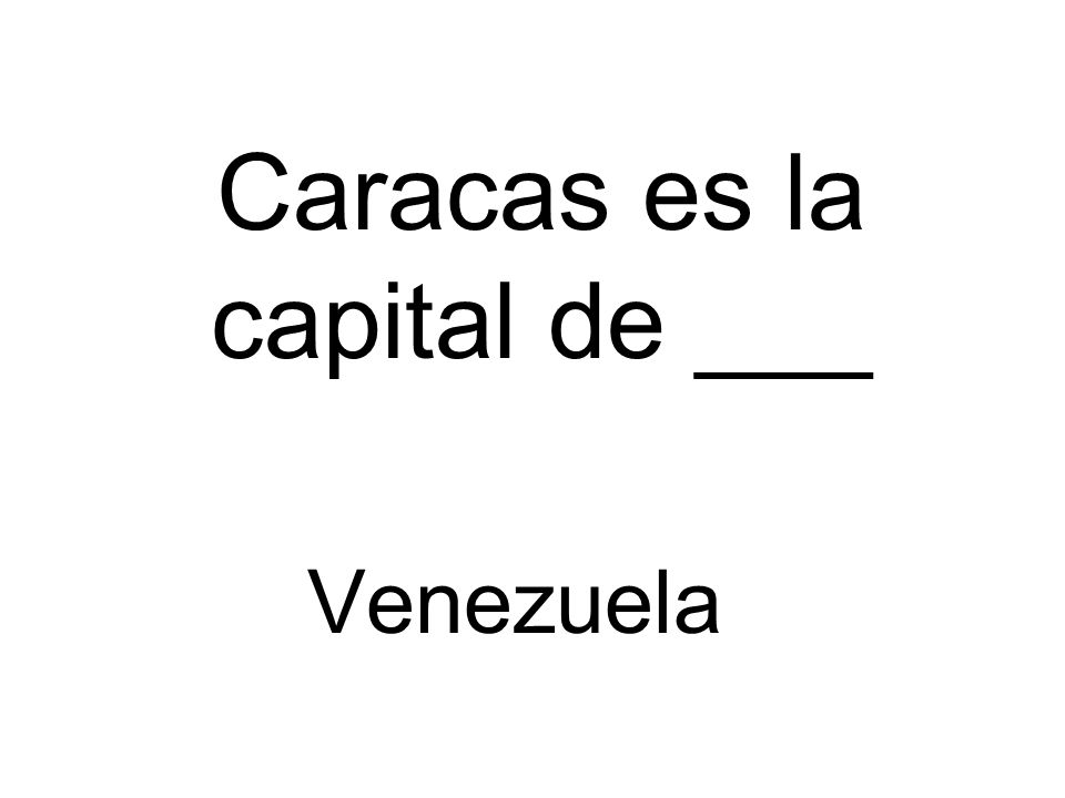 Caracas es la capital de ___