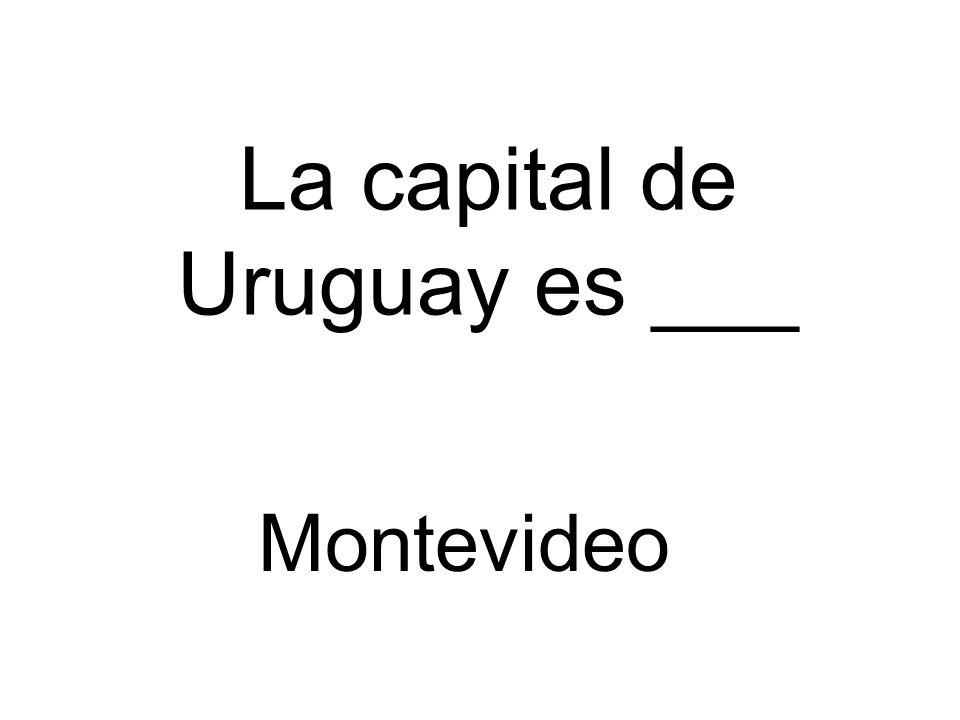 La capital de Uruguay es ___