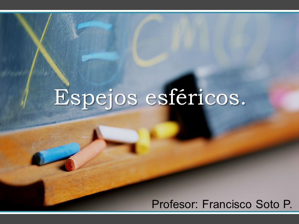 Profesor: Francisco Soto P.