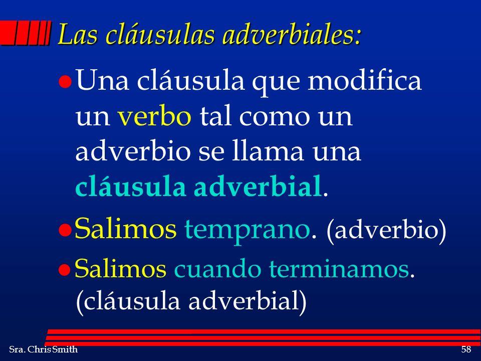 Las cláusulas adverbiales: