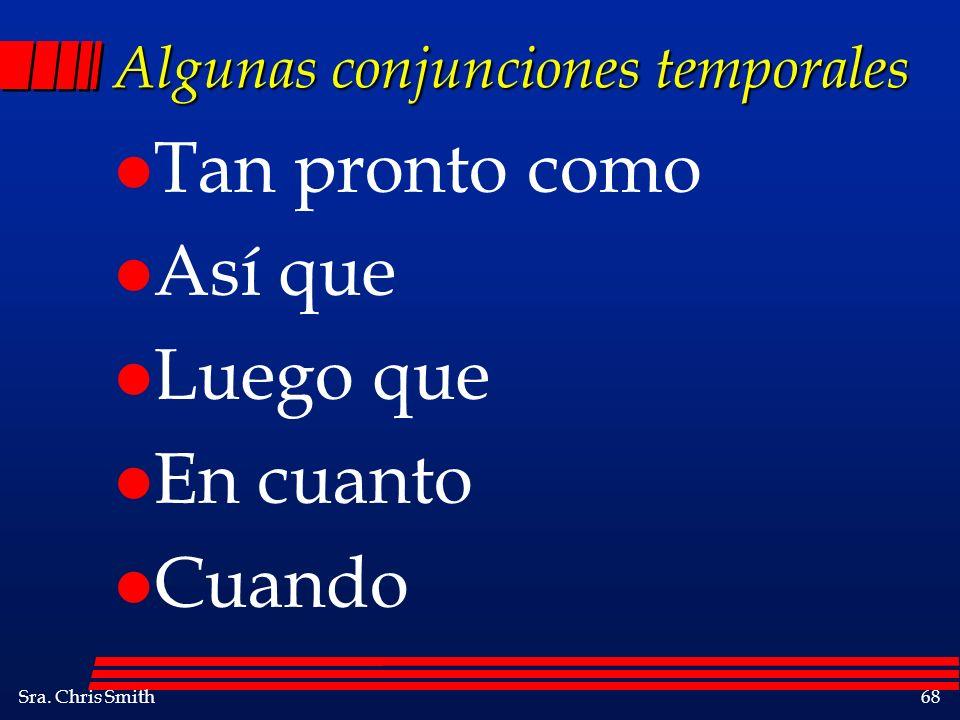 Algunas conjunciones temporales
