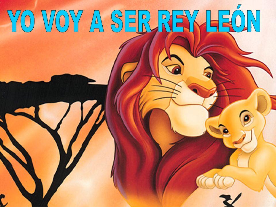 YO VOY A SER REY LEÓN