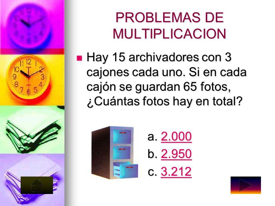 PROBLEMAS DE MULTIPLICACION