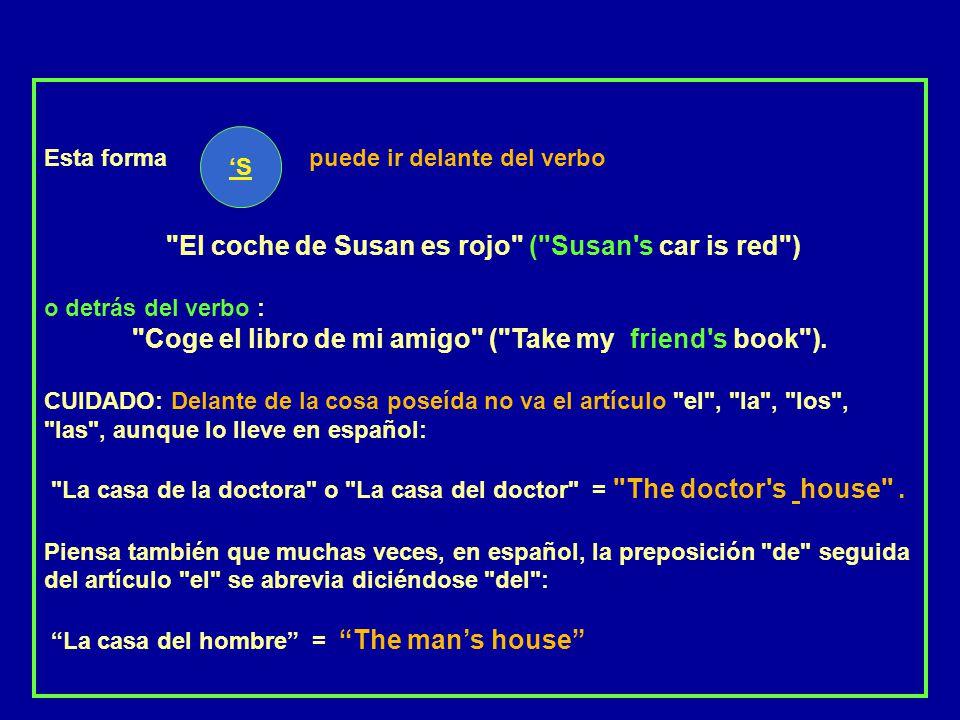 Coge el libro de mi amigo ( Take my friend s book ).