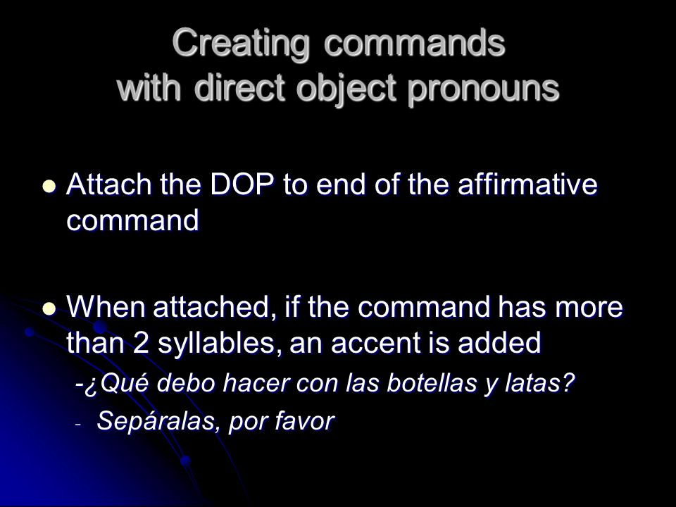 Creating commands with direct object pronouns