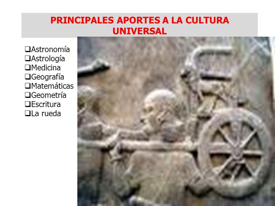 PRINCIPALES APORTES A LA CULTURA UNIVERSAL