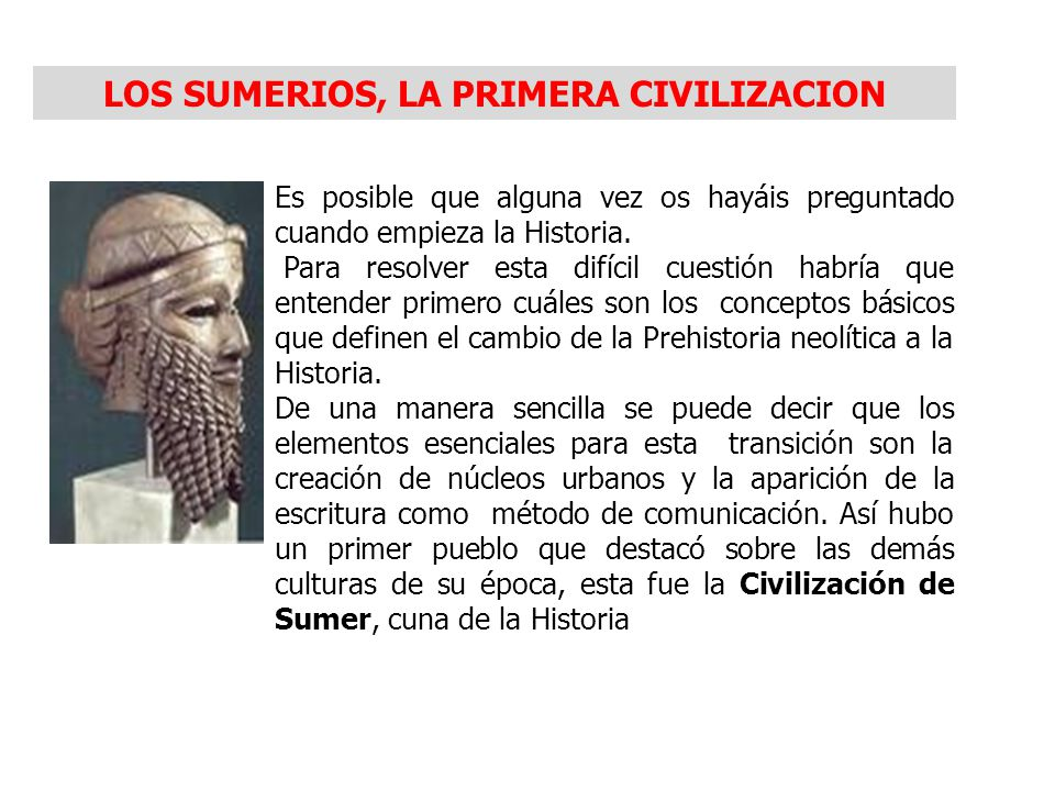 LOS SUMERIOS, LA PRIMERA CIVILIZACION