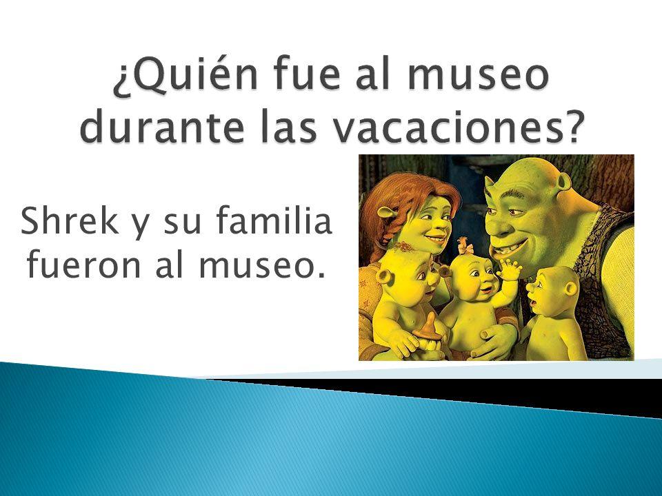 ¿Quién fue al museo durante las vacaciones