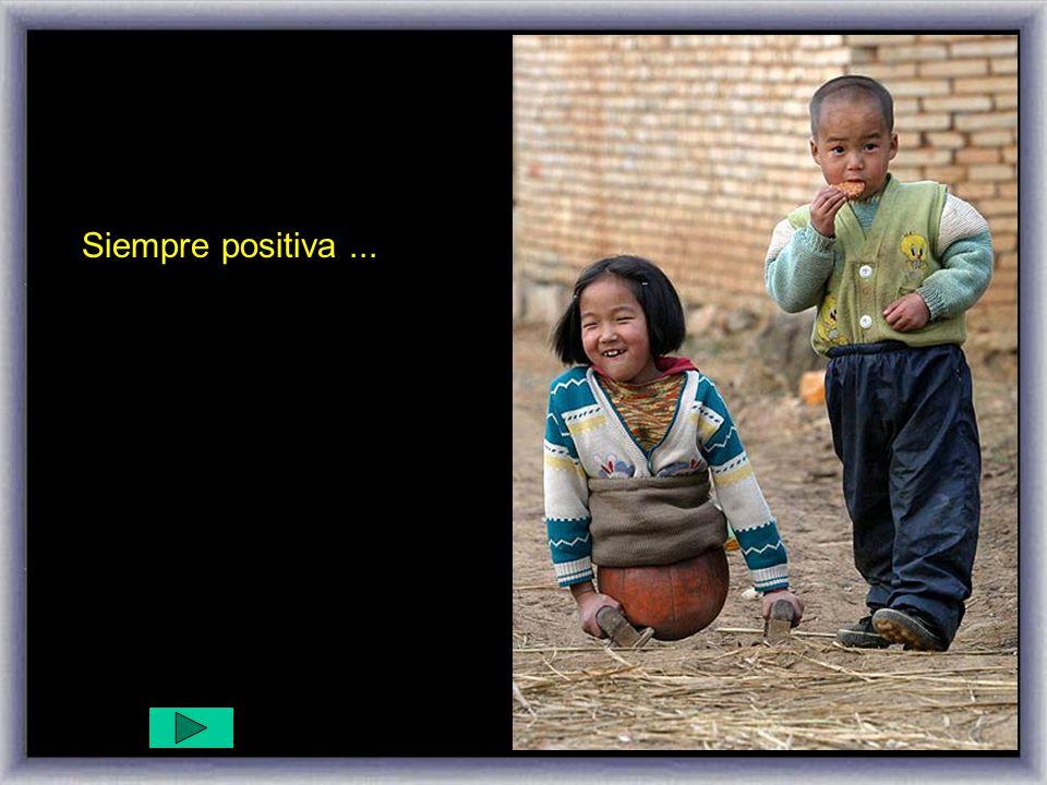 Siempre positiva ...