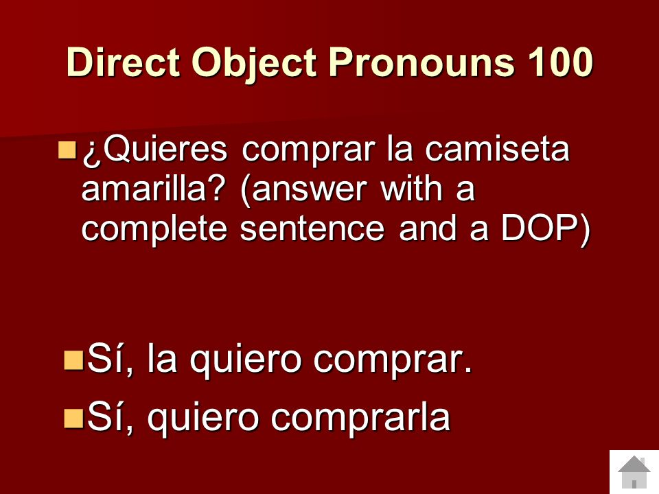 Direct Object Pronouns 100