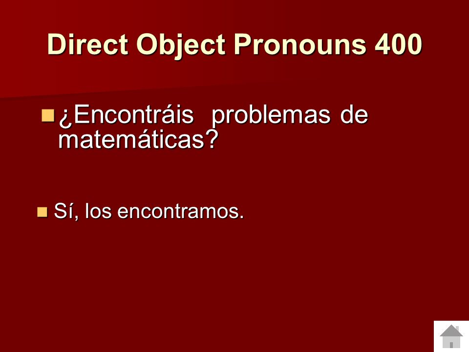 Direct Object Pronouns 400